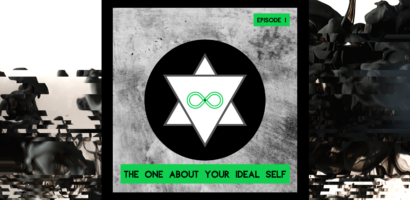 Ep 1 The One About Your Ideal Self